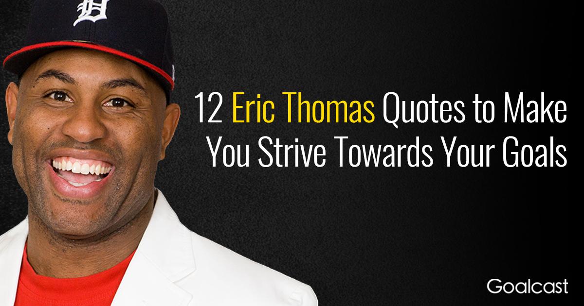 eric-thomas-top-quotes