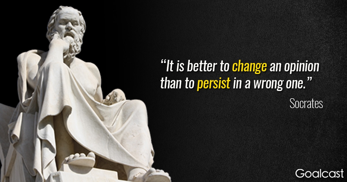 socrates-quote-change-opinion-persist-in-wrong-one