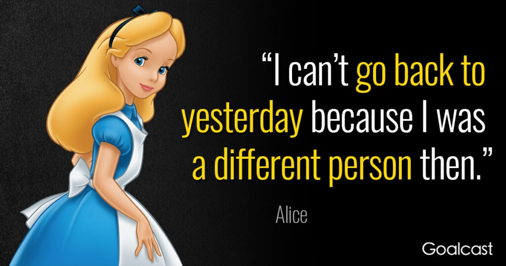 alice-in-wonderland-quote-cant-go-back-yesterday