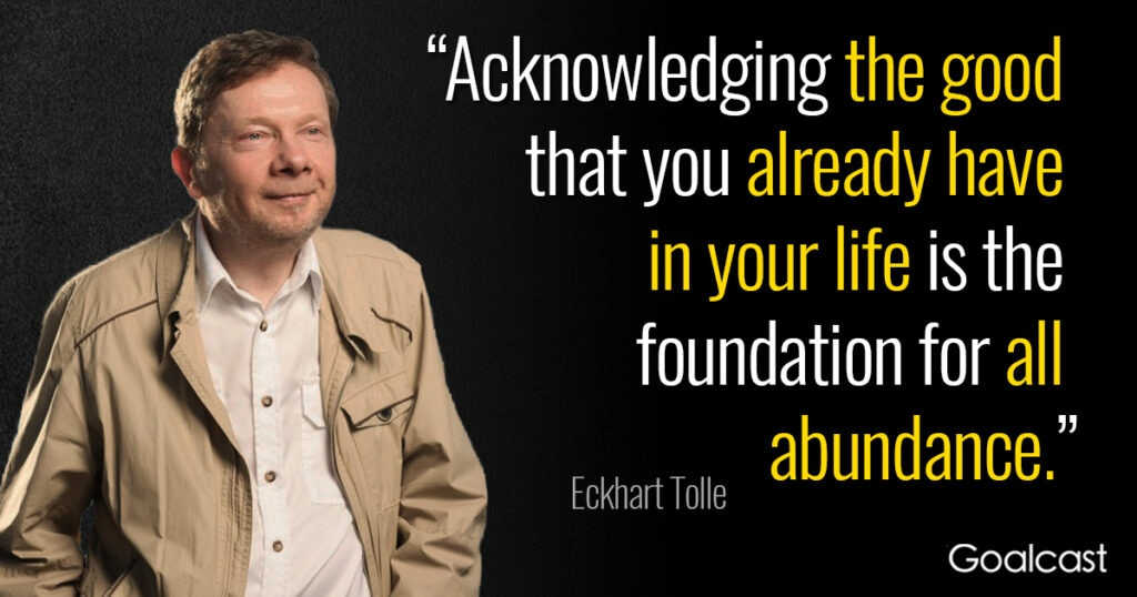 15 Eckhart Tolle Quotes to Make you Embrace the Present