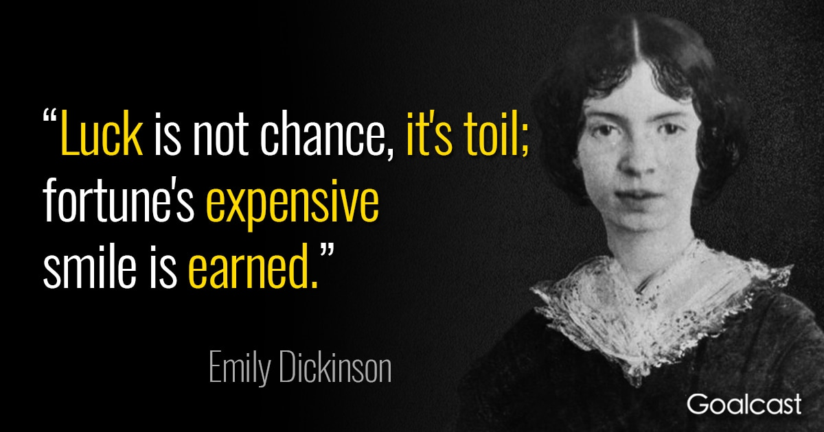Emily Dickinson Quote On Luck Goalcast