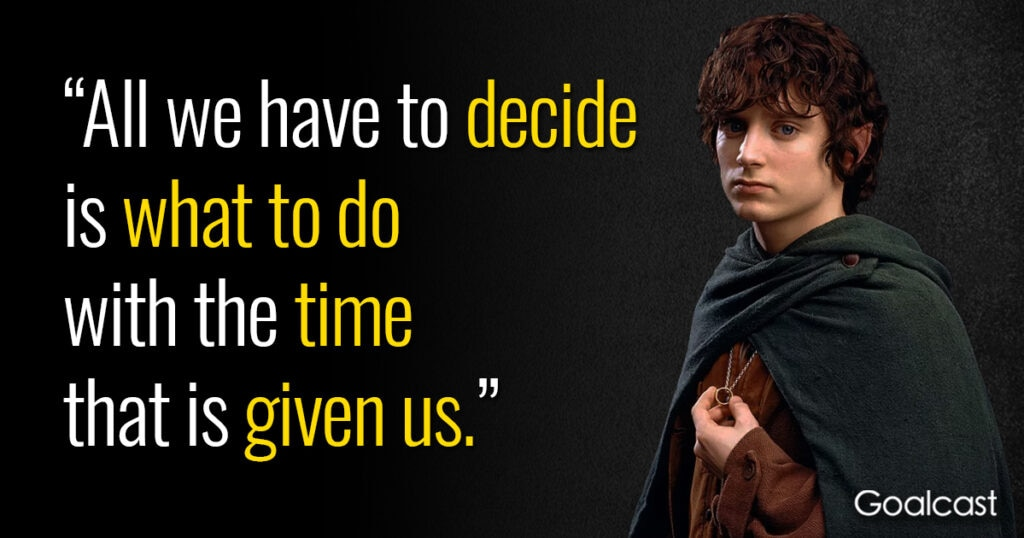 lord-of-the-rings-quote-deciding-what-to-do-with-time