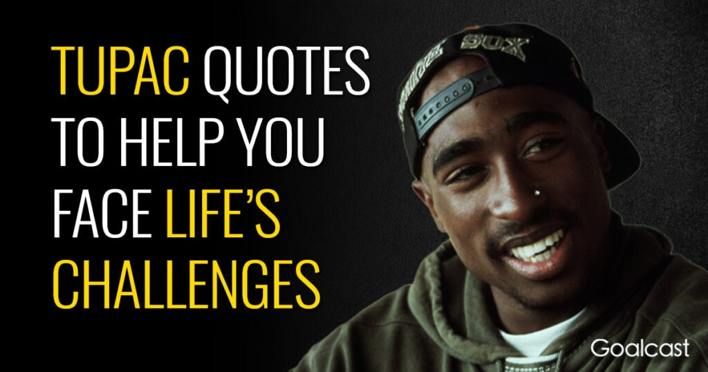 best-tupac-quotes-life