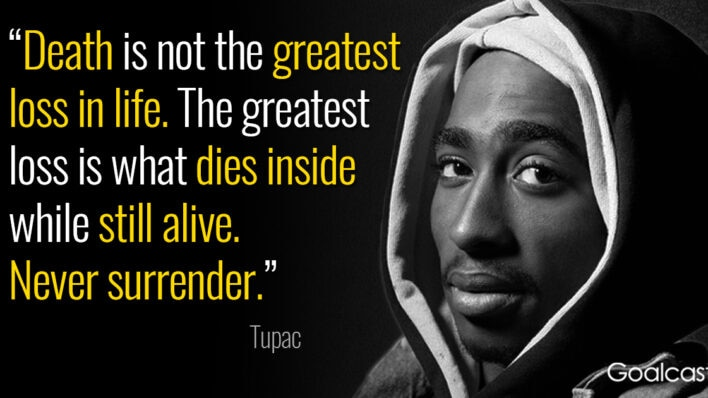 tupac-quote-death-greatest-loss-life