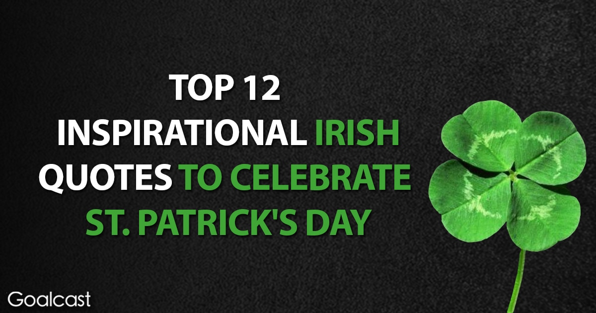 top st patricks day quotes | Goalcast