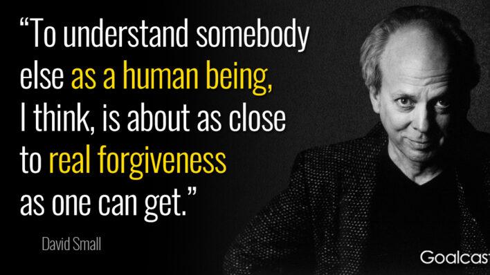 david-small-quote-on-forgiveness