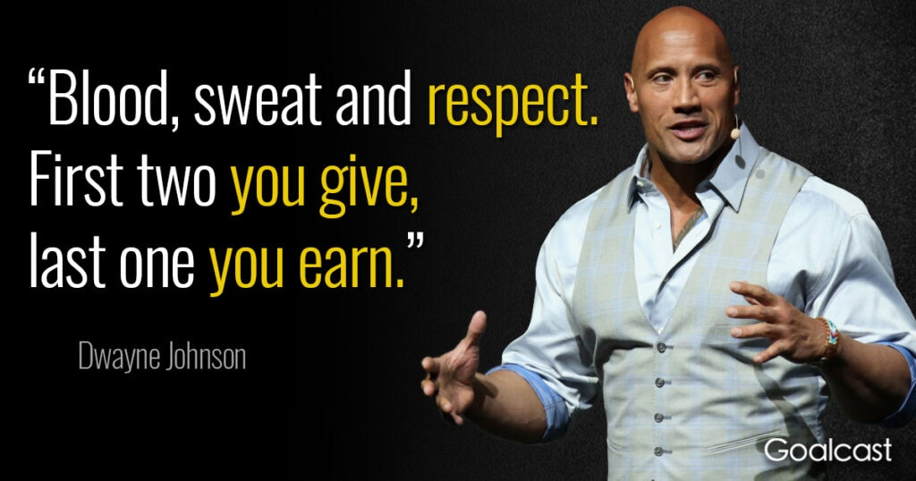 dwayne-the-rock-johnson-quote-blood-sweat-respect