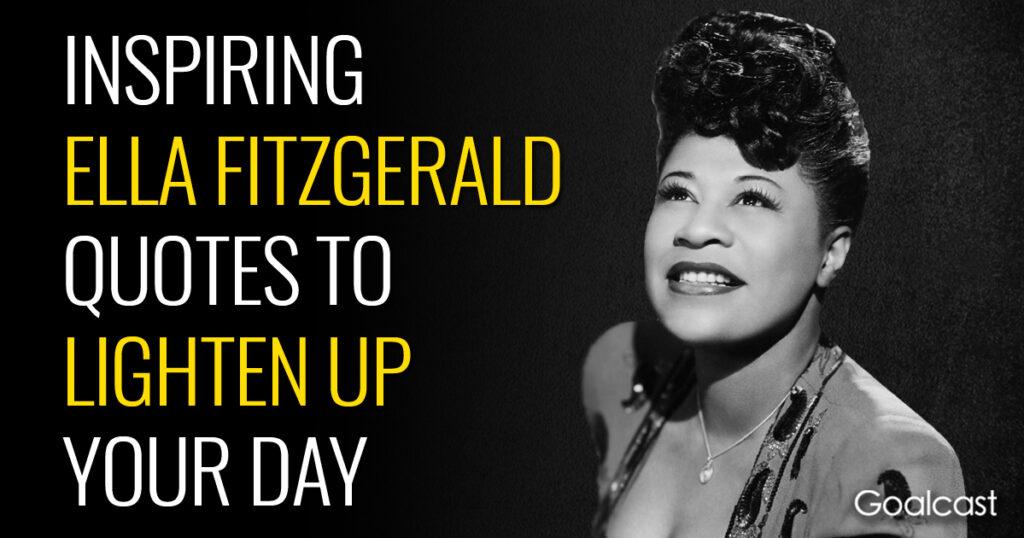 inspiring-ella-fitzgerald-quotes