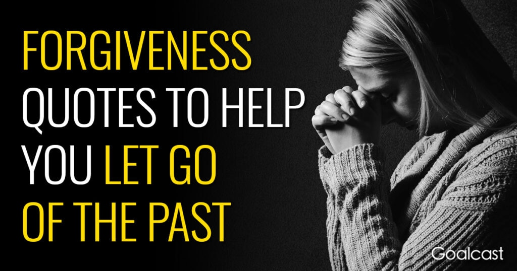 forgiveness-quotes-help-let-go-past