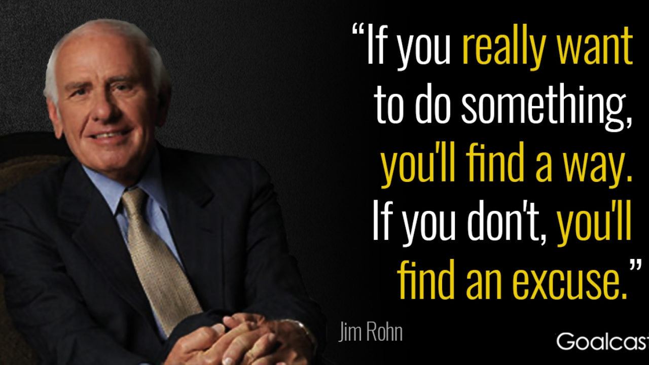 3 Jim Rohn Quotes to Keep You Going When You Feel Demotivated