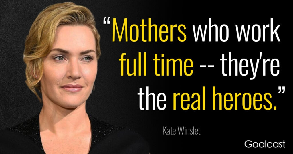 kate-winslet-quote-moms-work-full-time