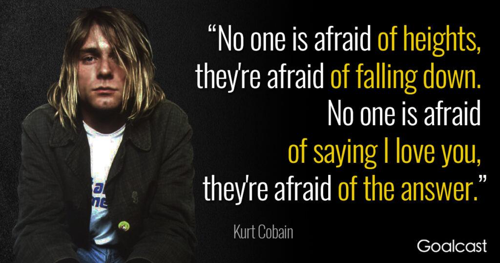 kurt-cobain-quotes-no-one-afraid-heights-falling