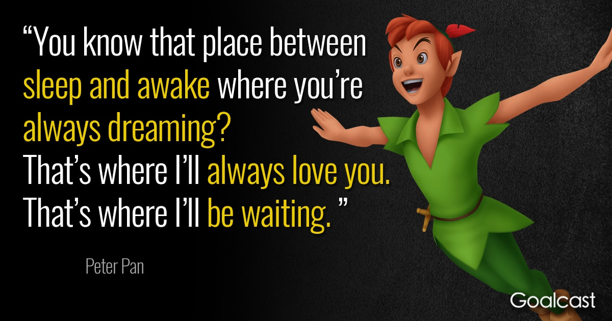 Peter Pan Quote About Love Goalcast