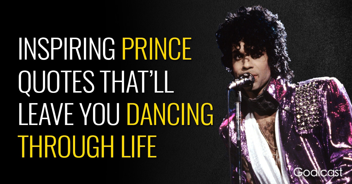 Inspiring Prince Quotes