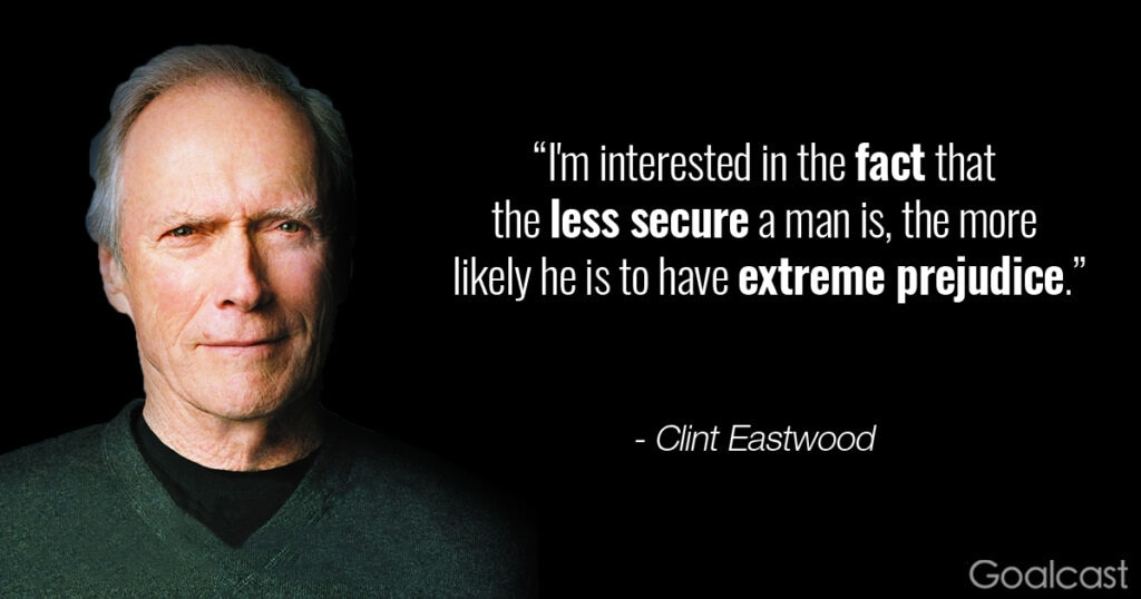 15 clint eastwood quotes to make you mentally tougher reheart Choice Image