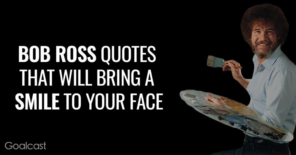 bob-ross-quotes-bring-smile-fac