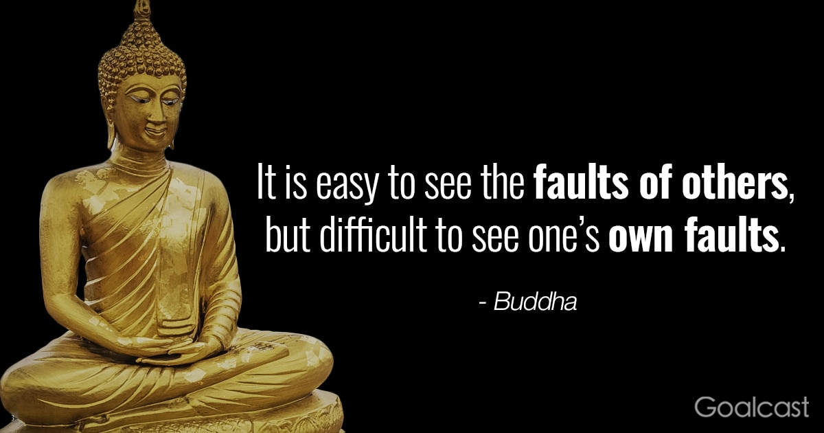 Buddha Quote on Seeing Fault in Others before Your Own