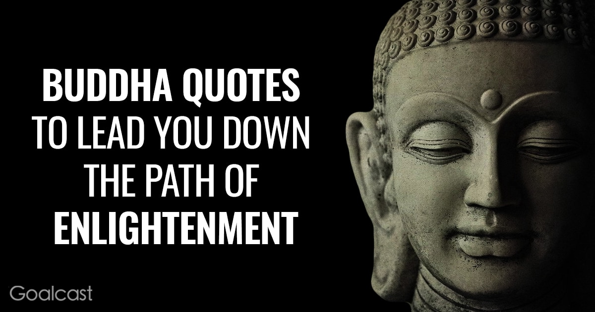 Buddha Quotes to Lead You Down the Path of Enlightenment
