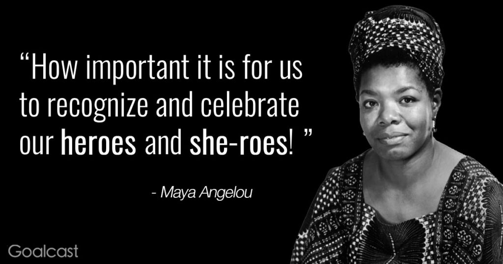maya-angelou-quote-important-celebrate-heroes