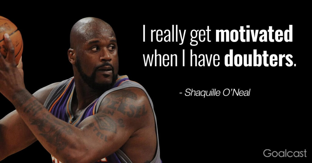shaquille-oneal-quote-doubters-motivate-me