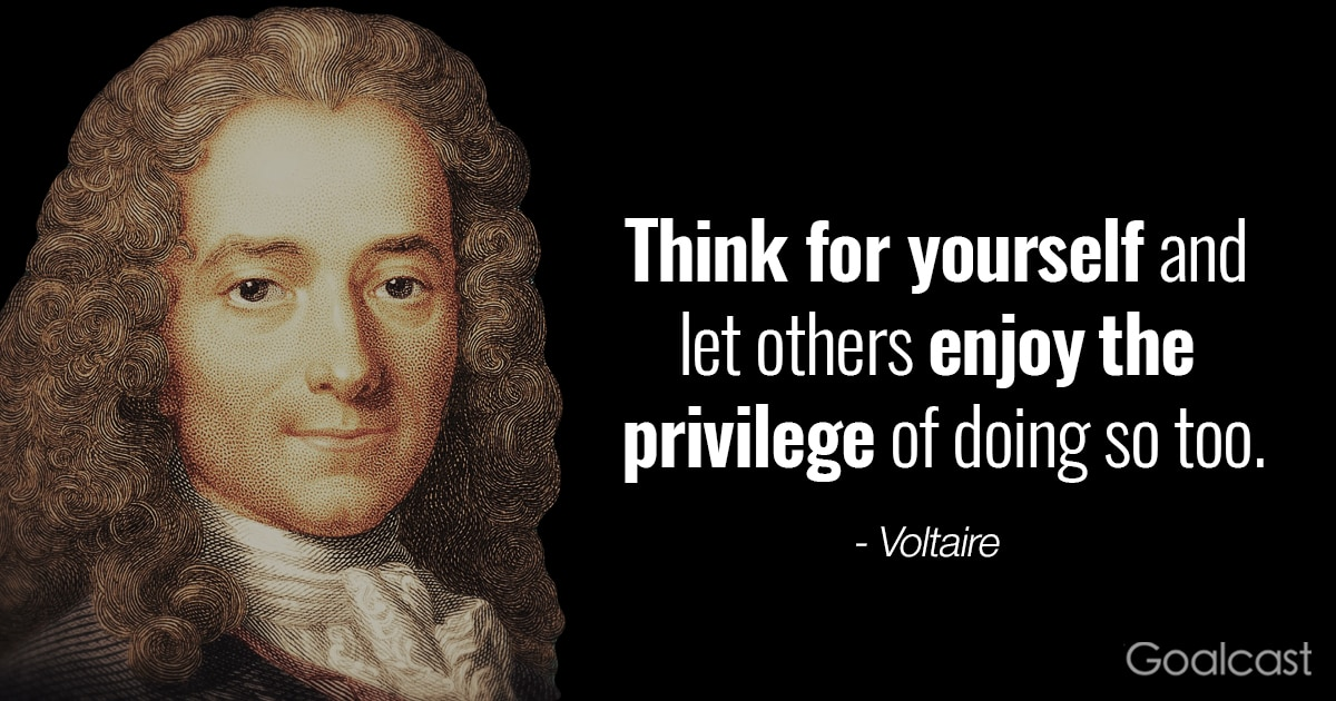 Awakening The Buddha Within Quotes: Voltaire Quote: Think For Yourself And Let Others Do Same