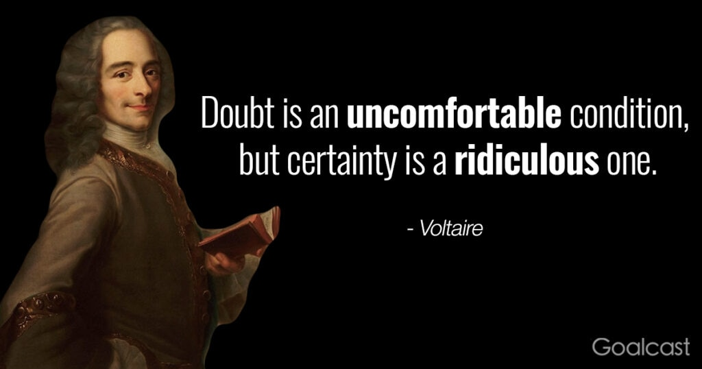 voltaire-quote-doubt-certainty