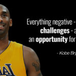 kobe-bryant-quote-negative-things-are-opportunities