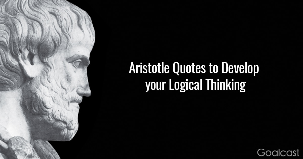 Aristotle Quotes: Aristotle Quotes To Improve Logical Thinking
