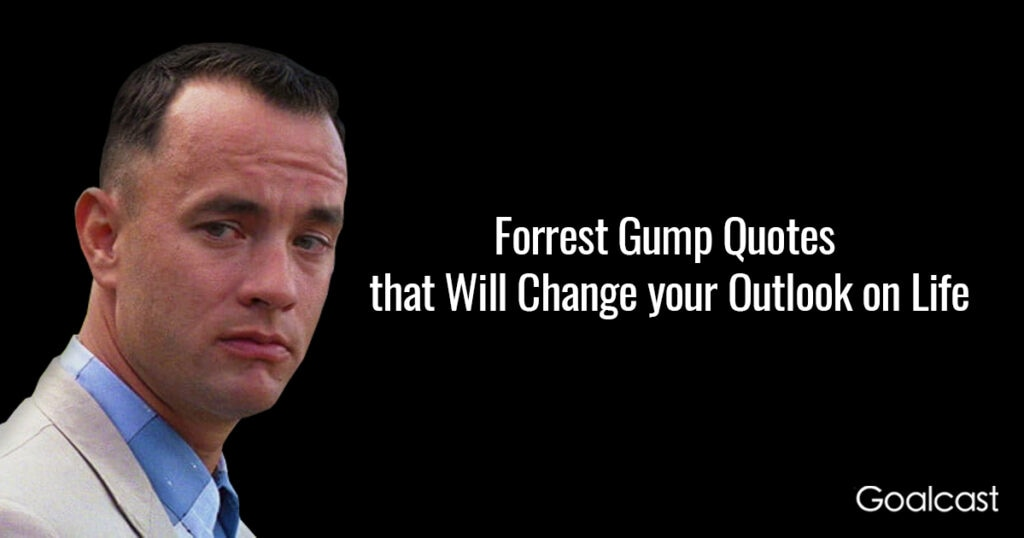 27 Forrest Gump Quotes that Will Change your Outlook on Life