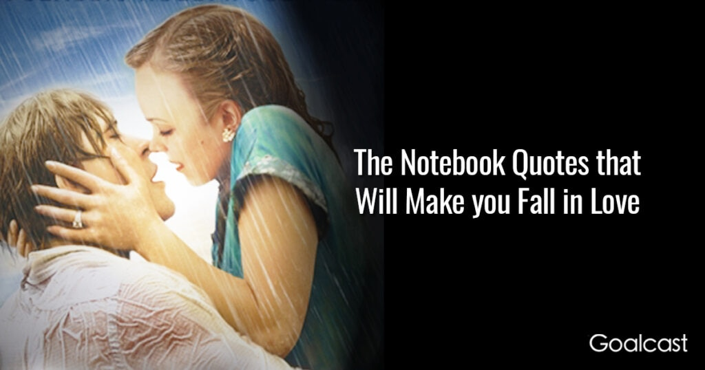 15 The Notebook Quotes that Will Make you Fall in Love