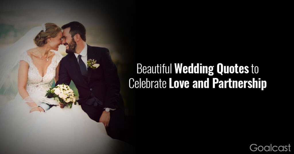 22 Beautiful Wedding Quotes to Celebrate Love and Partnership