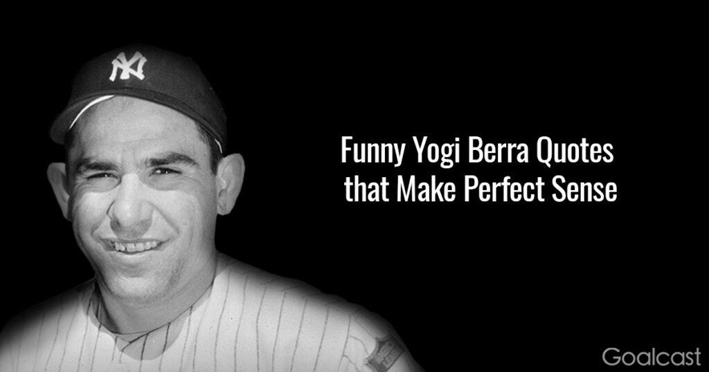 funny-yogi-berra-quotes