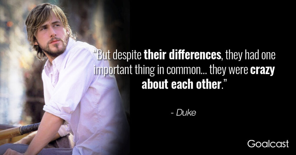 the-notebook-quote-despite-differences-crazy-each-other
