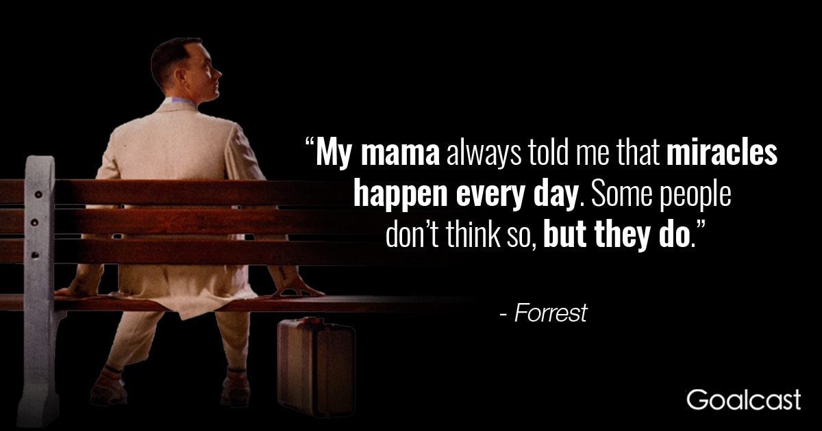 Forrest Gump Quote My Mama Always Told Me Goalcast