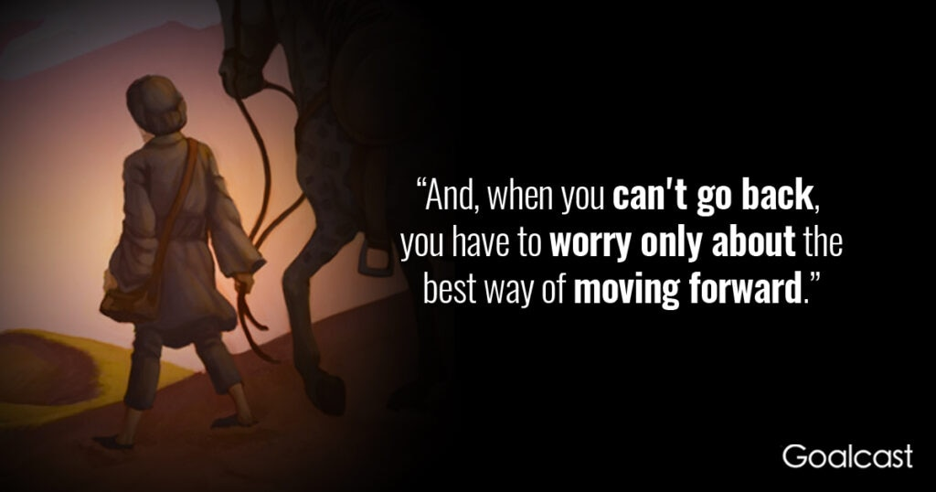 the-alchemist-quote-when-cant-go-back-worry-moving-forward