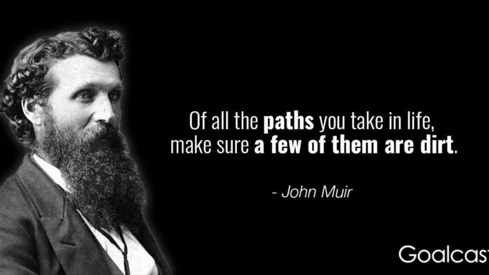 john-muir-quote-of-all-paths-take