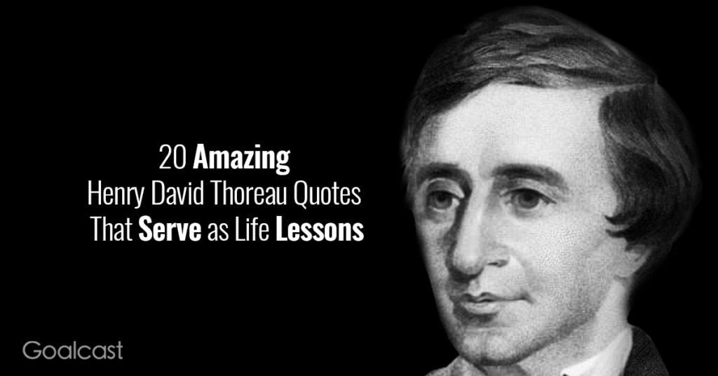 20-Amazing-Henry-David-Thoreau-Quotes-That-Serve-As-Life-Lessons