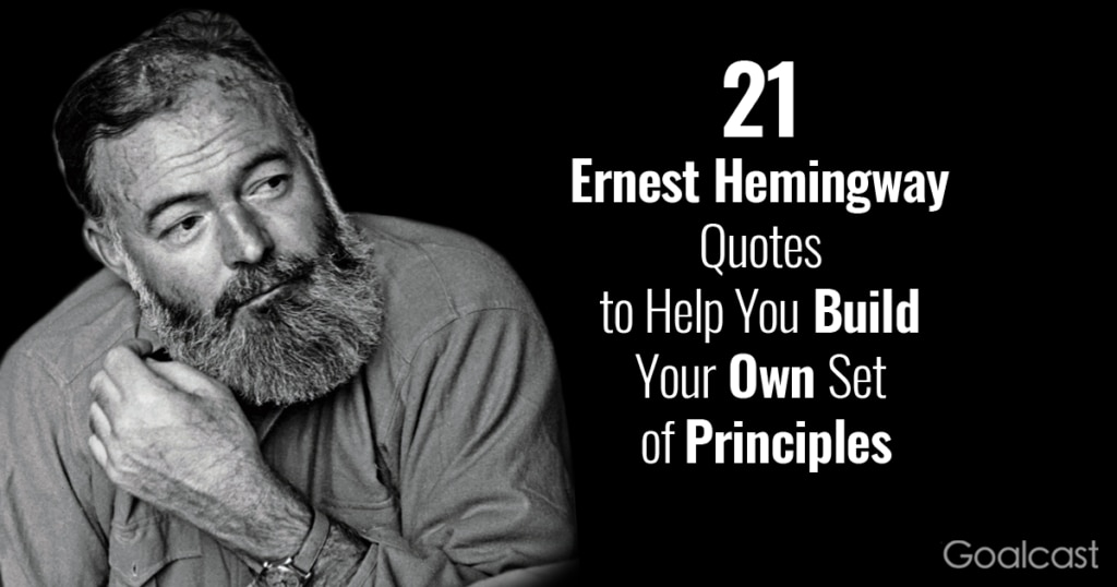 Ernest-Hemingway-Quotes-to-Help-You-Build-Your-Own-Set-of-Principles