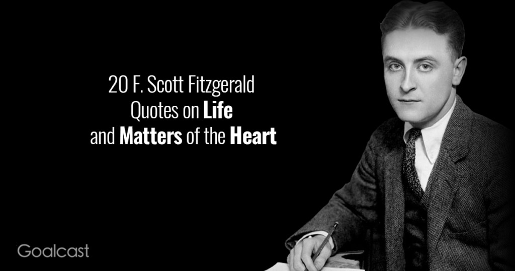 F-Scott-Fitzgerald-Quotes-on-Life-and-Matters-of-the-Heart