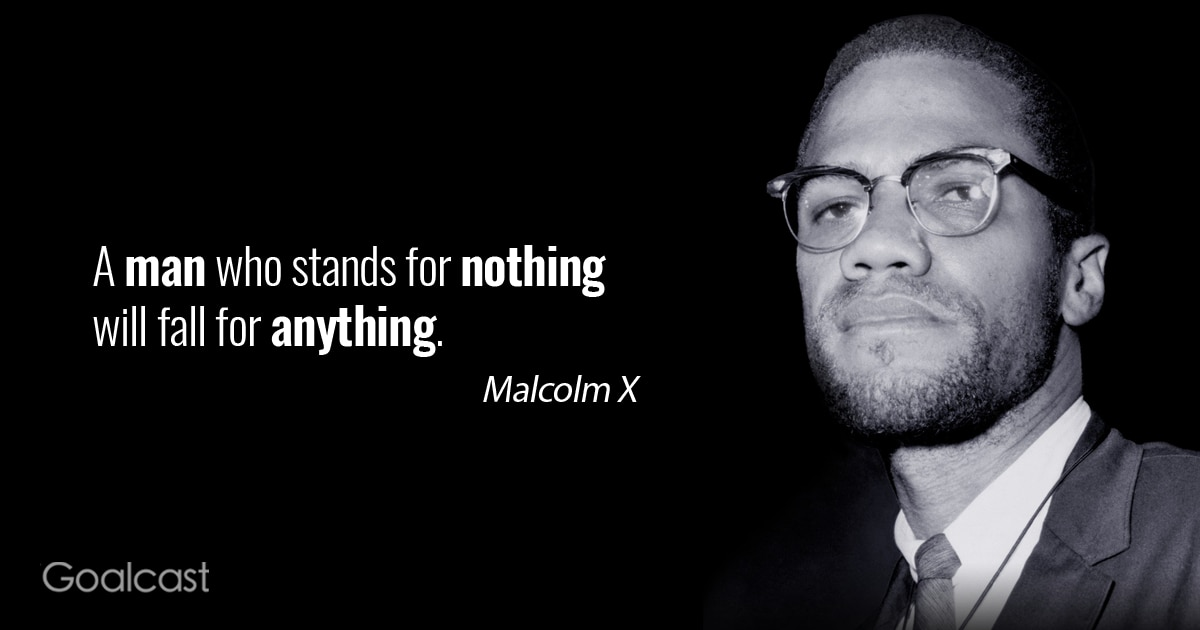 Malcolm X Quotes 20 Malcolm X Quotes to Inspire You to Take Control of Your Life Malcolm X Quotes