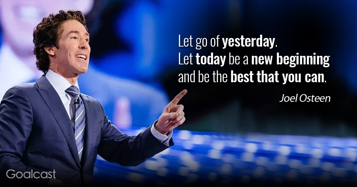Joel Osteen On Letting Go Goalcast