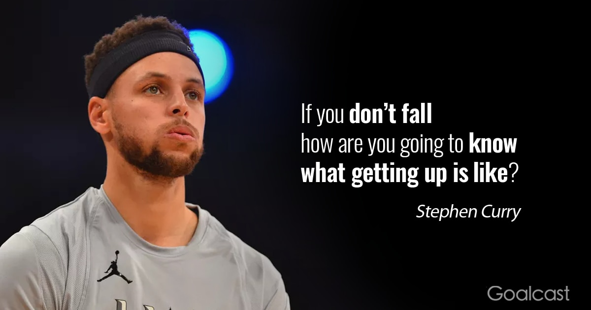 Stephen Curry Quotes Stephen Curry on getting up | Goalcast Stephen Curry Quotes