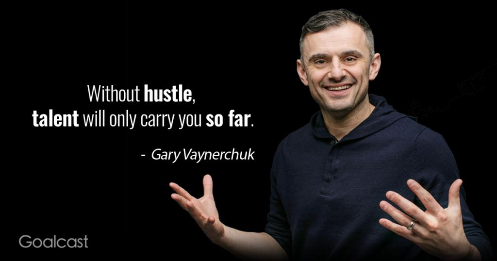 Gary-Vaynerchuk-on-hustling
