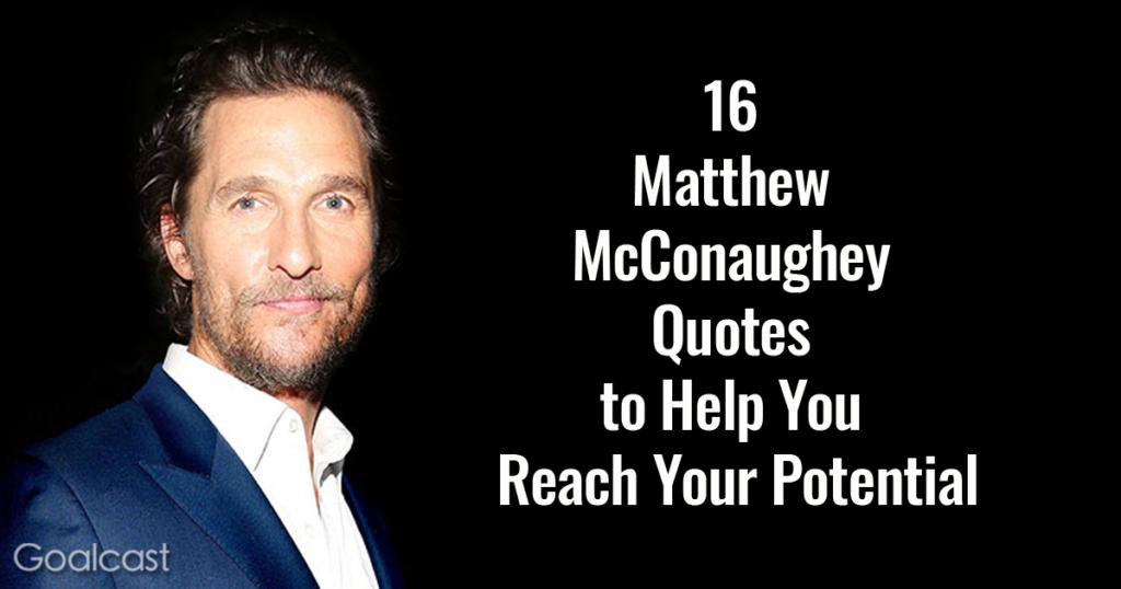 Matthew-McConaughey-quotes
