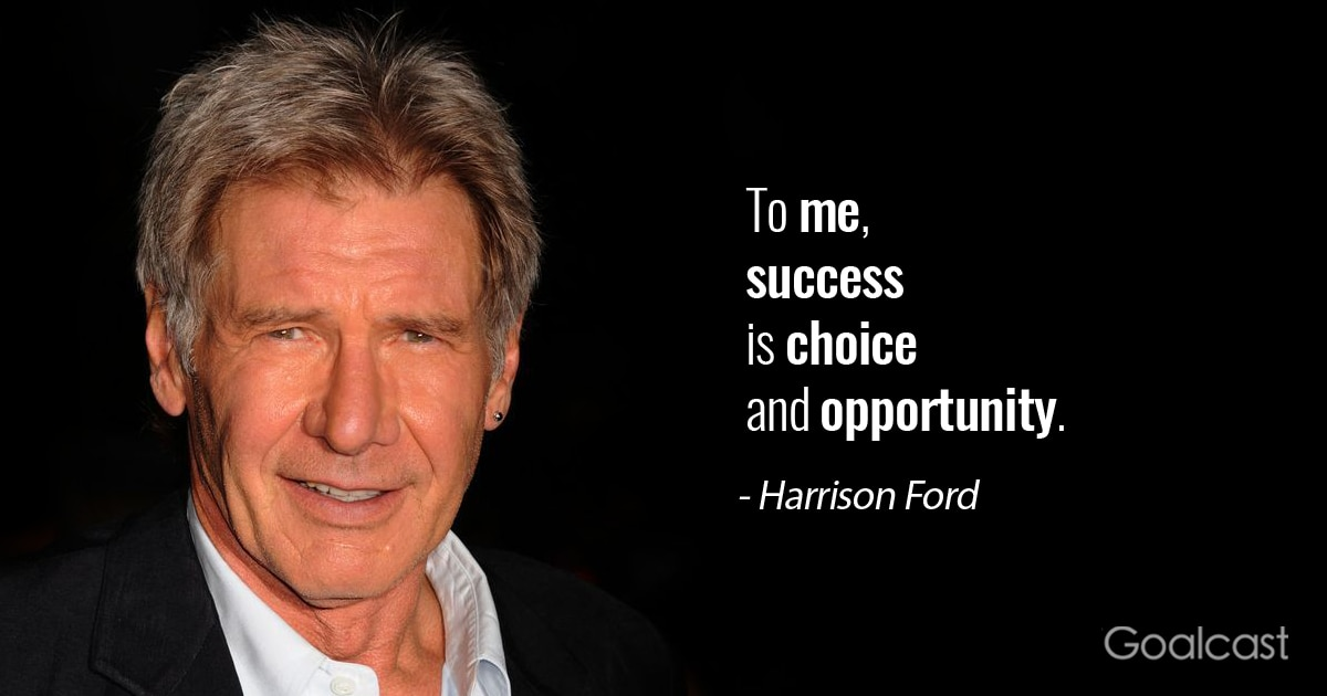 60 Motivational Harrison Ford Quotes On Designing Your Own Life Custom Ford Quote
