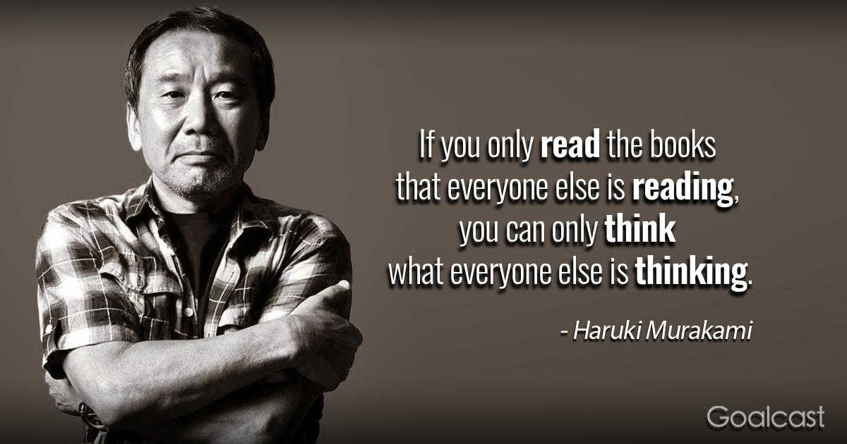 Haruki Murakami On Reading Goalcast