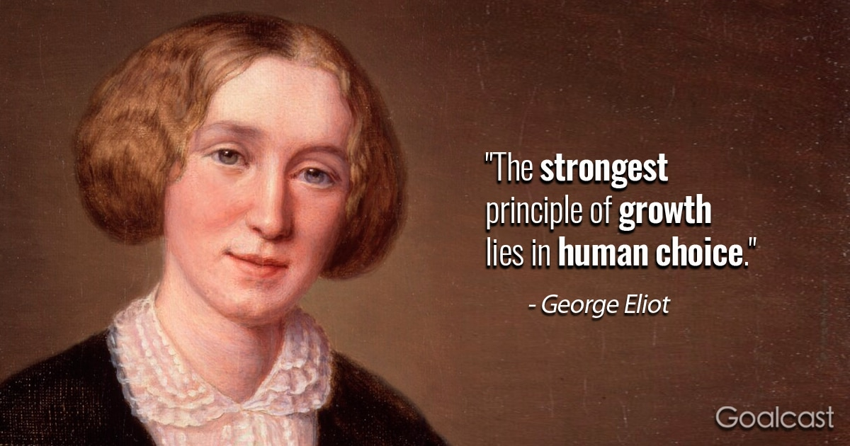 25 Inspiring George Eliot Quotes That Hold Precious Bits of Life Advice