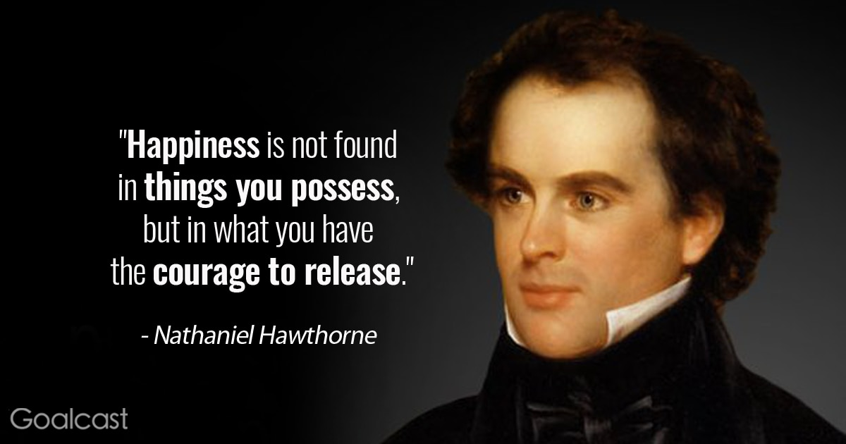 25 Nathaniel Hawthorne Quotes That Are Universal Life Lessons