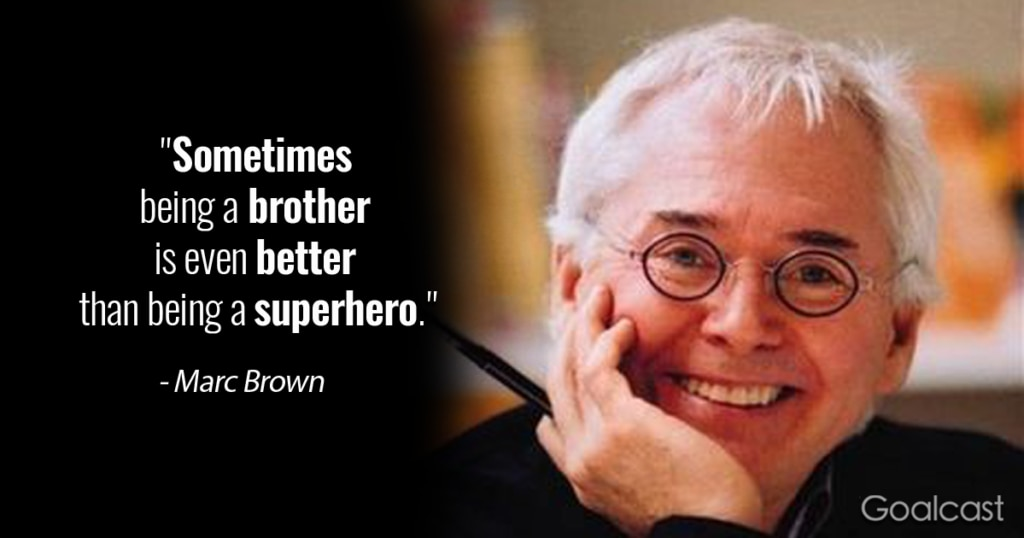 Brothers Quotes 1-Marc Brown