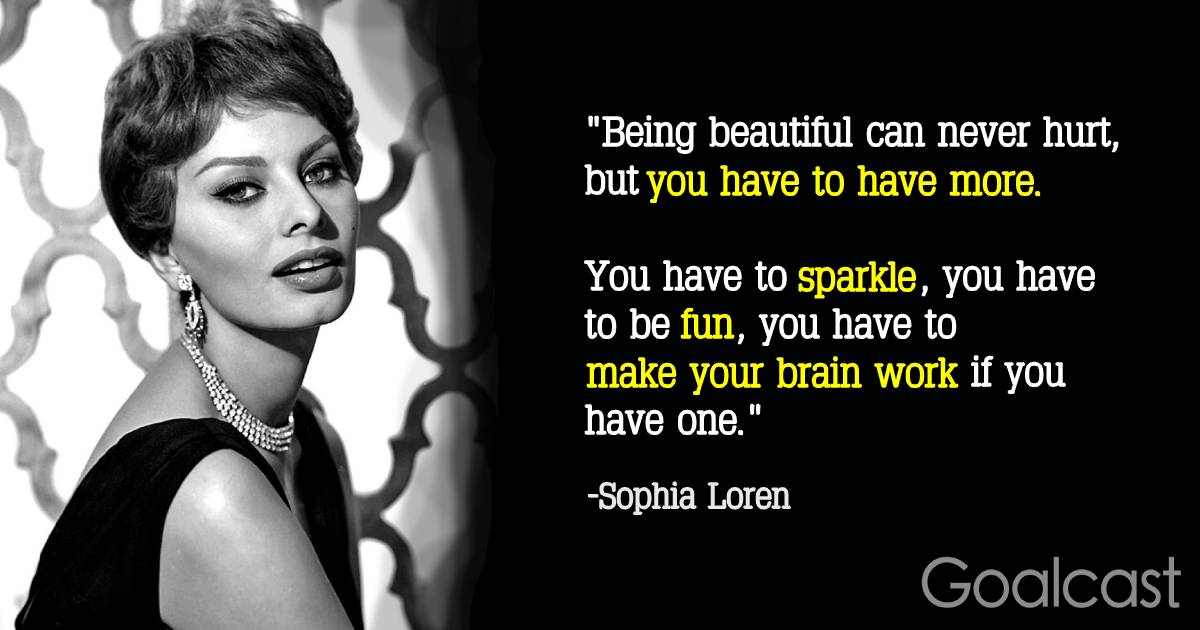 25 Sophia Loren Quotes About Being Beautiful Inside and ...